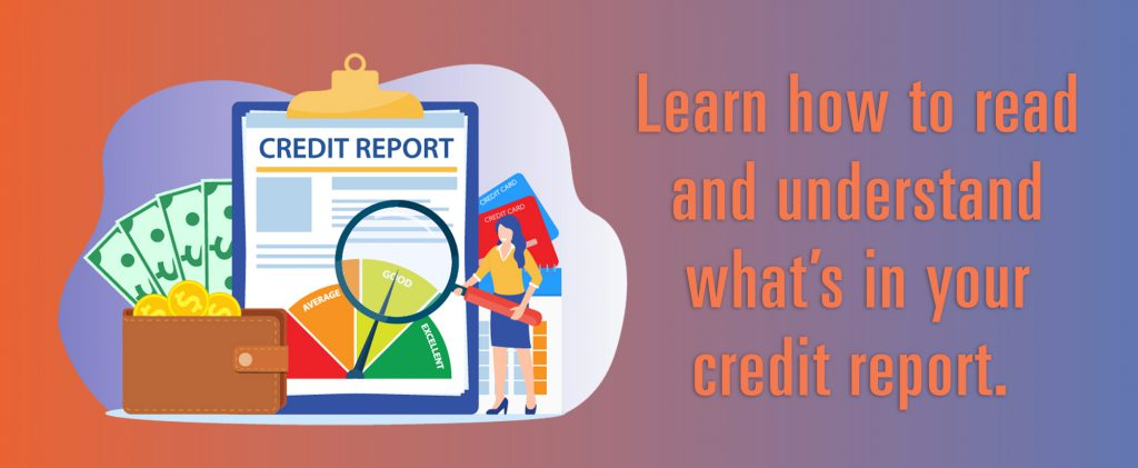 How Do I Read and Understand My Credit Report